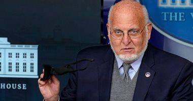 """صورة مدير مركز""""CDC"""": طرح لقاح كورونا بالولايات المتحدة الأسبوع الثانى من ديسمبر"""